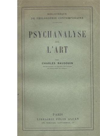 …de la psychanalyse et de la poésie… (Jean-Christophe BETRISEY). Psychanalyse de l'art. Charles Baudouin.