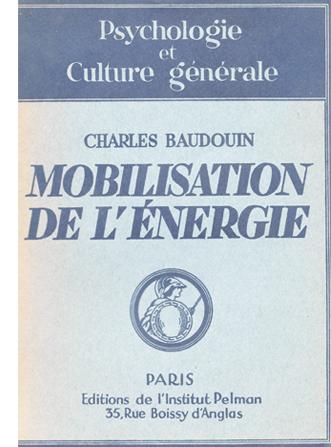 Charles Baudouin et la cognition. (Jean-Christophe BETRISEY). Etudier le premier niveau de la méthode psychagogique de Charles Baudouin : Du conscient au conscient.